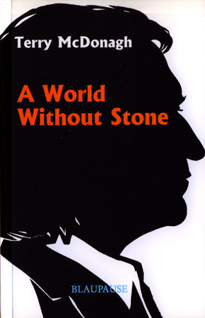 A World Without Stone