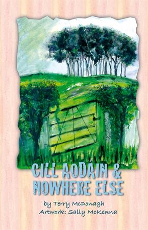 Cill Aodain & Nowhere Else
